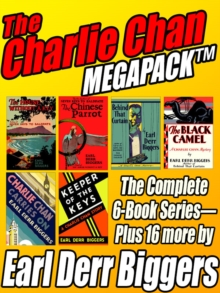 Image for Charlie Chan Megapack: The Complete 6-Book Series Plus 16 more by Earl Derr Biggers