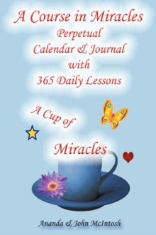 A Course in Miracles: Perpetual Calendar and Notebook