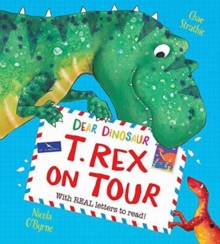 Image for Dear Dinosaur: T. Rex on Tour : With Real Letters to Read!