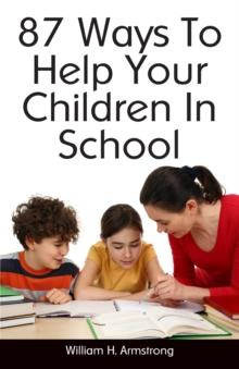 87 Ways To Help Your Children In School