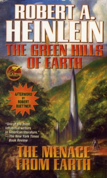Image for The green hills of Earth  : and, The menace from Earth