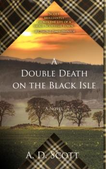 A Double Death on the Black Isle: A Novel (2) (The Highland Gazette Mystery Series)