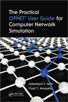 Image for The practical OPNET user guide for computer network simulation