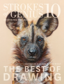 Image for Strokes of Genius 10 : Inspiring Subjects
