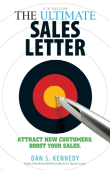 Image for The ultimate sales letter  : attract new customers, boost your sales
