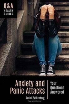 Image for Anxiety and panic attacks  : your questions answered