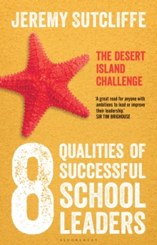 Image for The 8 qualities of successful school leaders: the desert island challenge