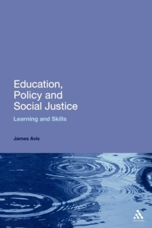 Image for Education, policy and social justice  : learning and skills