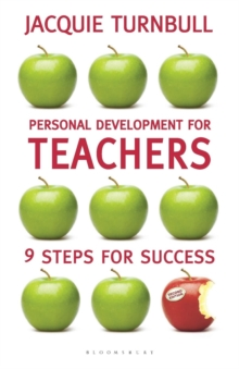 Image for 9 habits of highly effective teachers  : a practical guide to personal development