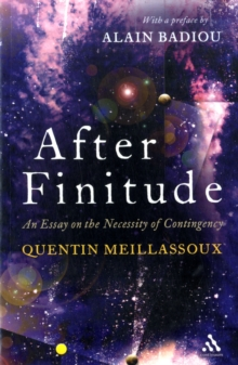 Image for After finitude  : an essay on the necessity of contingency