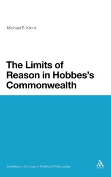 Image for The limits of reason in Hobbes's commonwealth