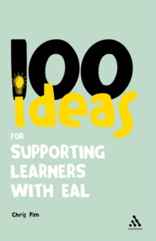 Image for 100 ideas for supporting learners with EAL