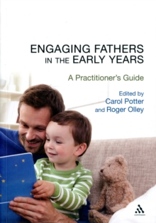 Image for Engaging fathers in the early years  : a practitioner's guide