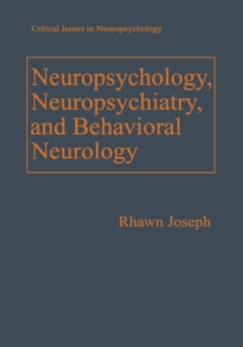 Image for Neuropsychology, Neuropsychiatry, and Behavioral Neurology