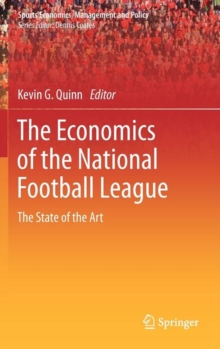 Image for The economics of the national football league  : the state of the art