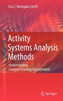Image for Activity systems analysis methods  : understanding complex learning environments