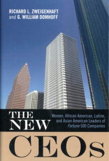 Image for The New CEOs : Women, African American, Latino, and Asian American Leaders of Fortune 500 Companies