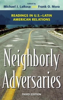 Image for Neighborly adversaries  : readings in U.S.-Latin American relations