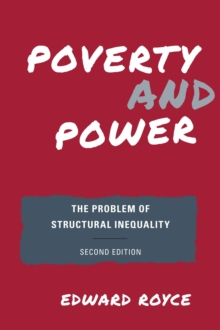Image for Poverty and power  : the problem of structural inequality