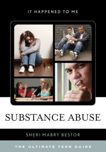 Image for Substance abuse  : the ultimate teen guide
