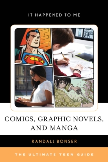 Image for Comics, graphic novels, and manga  : the ultimate teen guide