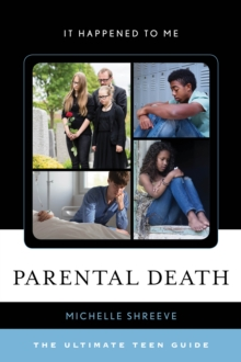 Image for Parental death  : the ultimate teen guide