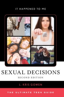 Image for Sexual Decisions : The Ultimate Teen Guide