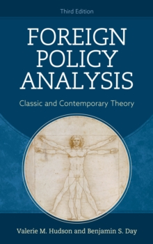Image for Foreign policy analysis  : classic and contemporary theory