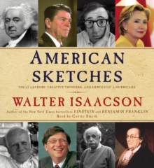 Image for American Sketches : Great Leaders, Creative Thinkers, and Heroes of a Hurricane