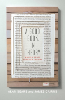 Image for A good book, in theory  : making sense through inquiry