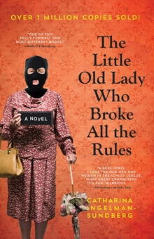 Image for The Little Old Lady Who Broke All The Rules