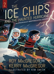 Image for The Ice Chips and the Haunted Hurricane : Ice Chips Series Book 2