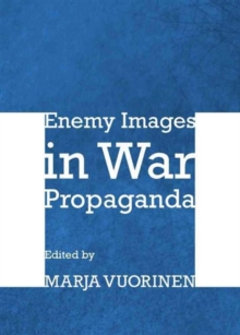 Image for Enemy images in war propaganda