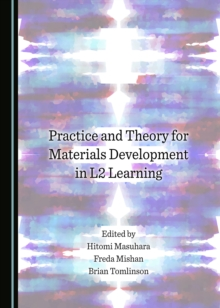 Image for Practice and theory for materials development in L2 learning