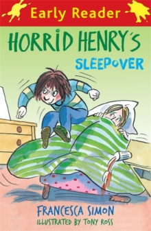 Horrid Henry's sleepover - Simon, Francesca