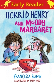 Horrid Henry and Moody Margaret - Simon, Francesca