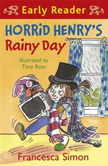 Horrid Henry's rainy day - Simon, Francesca