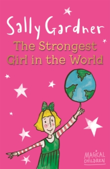Image for Magical Children: The Strongest Girl In The World