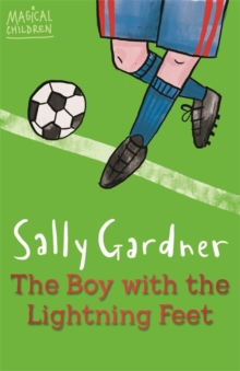 Image for The boy with the lightning feet