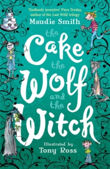 Image for The cake, the wolf and the witch
