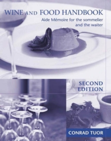 Image for Wine and food handbook: aide-memoire for the sommelier and the waiter.