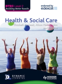 Health & social care: BTEC level 2 - Rasheed, Elizabeth
