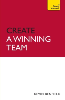 create a winning team teach yourself benfield kevin