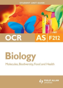 OCR AS biology.: (Molecules, biodiversity, food and health)