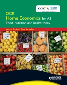 OCR home economics for AS: food, nutrition and health today