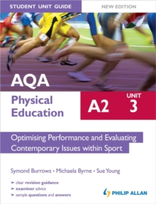 AQA A2 physical educationUnit 3,: Optimising performance and evaluating contemporary issues within sport