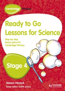Image for Cambridge primary ready to go lessons for science stage 4
