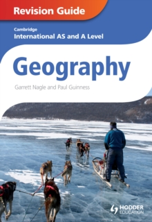 Cambridge international AS and A level geography.: (Revision guide)