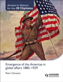 Image for Emergence of the Americas in global affairs, 1880-1929