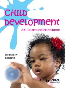 Image for Child development: an illustrated handbook